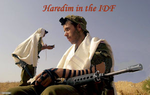 Haredim in IDF